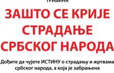Трибина – Зашто се крије страдање Србског народа